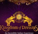 Kingdom of Dreams Discount Codes & Deals 2020