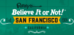 Ripley's San Francisco Promo Codes & Deals 2021