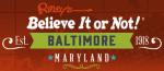 Ripley's Baltimore Promo Codes & Deals 2020